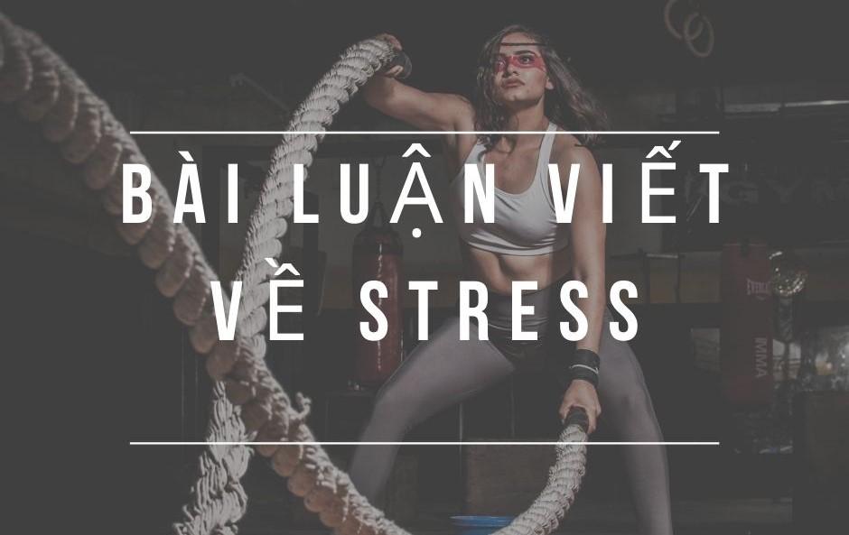 Bài luận viết về stress bằng tiếng Anh