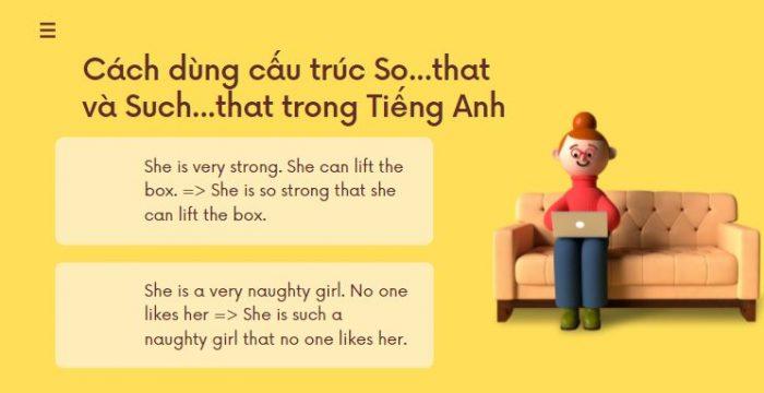 Cách dùng cấu trúc So that và Such that trong Tiếng Anh