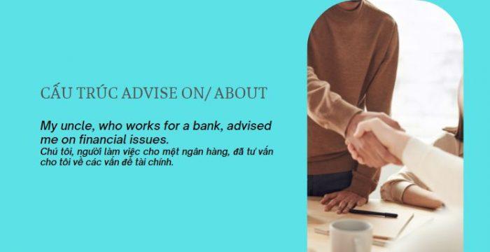 Cấu trúc Advise on/ about