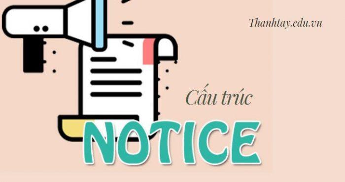 Cấu trúc Notice trong tiếng Anh - Ví dụ, bài tập có đáp án