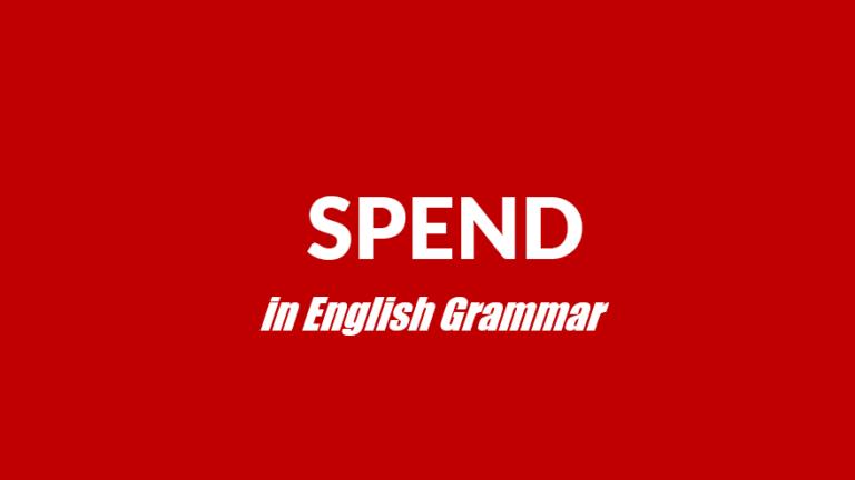 Cách viết lại câu với cấu trúc Spend