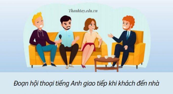 Đoạn hội thoại tiếng Anh giao tiếp khi khách đến nhà