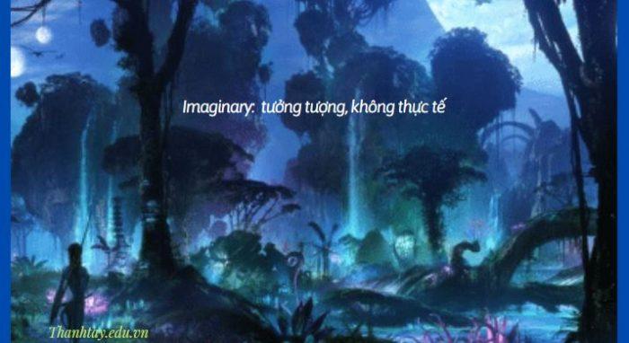 Imaginary trong tiếng Anh