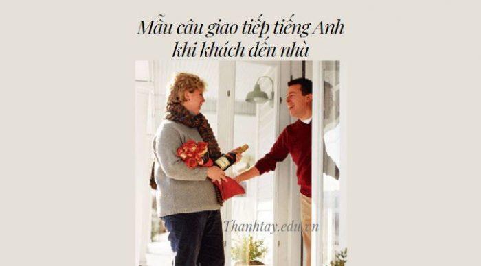 Mẫu câu giao tiếp tiếng Anh khi khách đến nhà