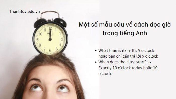 Một số mẫu câu về cách đọc giờ trong tiếng Anh