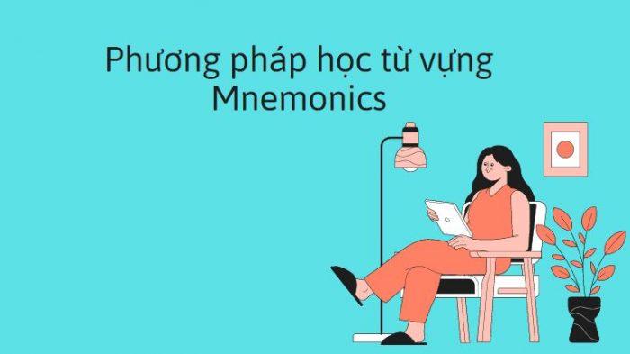 Mnemonics là gì? Phương pháp học từ vựng độc đáo như thế nào?