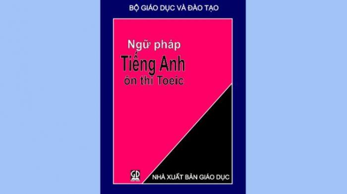 Tài liệu ngữ pháp tiếng Anh ôn thi TOEIC