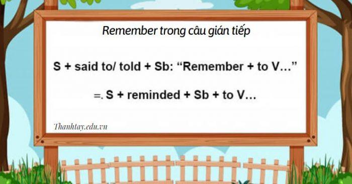 Remember trong câu gián tiếp