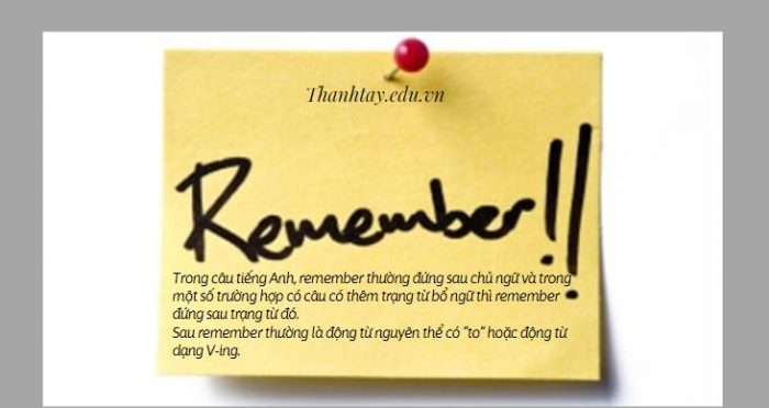 Vị trí của Remember trong câu tiếng Anh