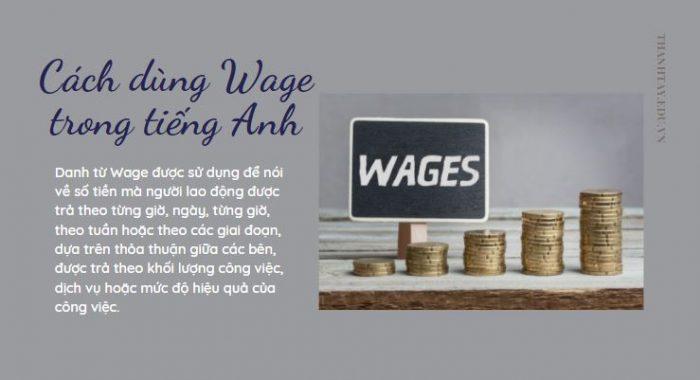 Cách dùng Wage trong tiếng Anh