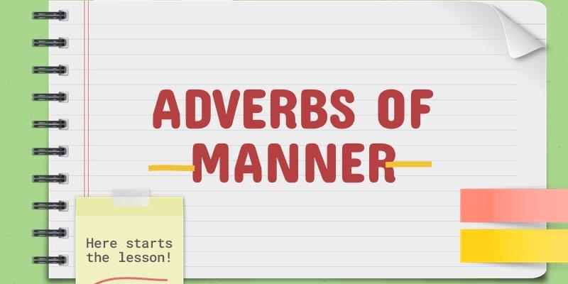 Trạng từ chỉ cách thức trong tiếng Anh và cách dùng chi tiết