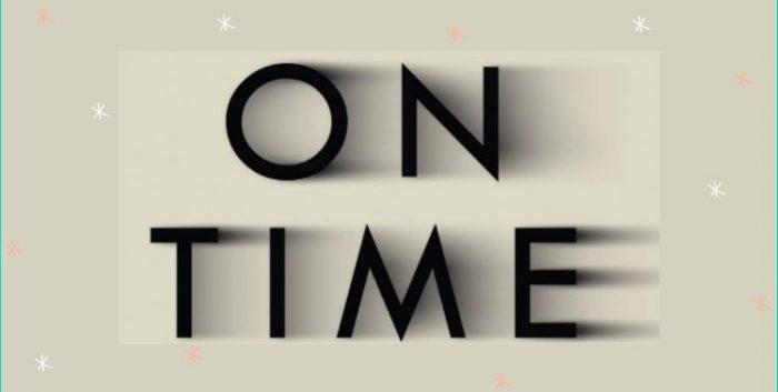 Định nghĩa On time trong tiếng Anh