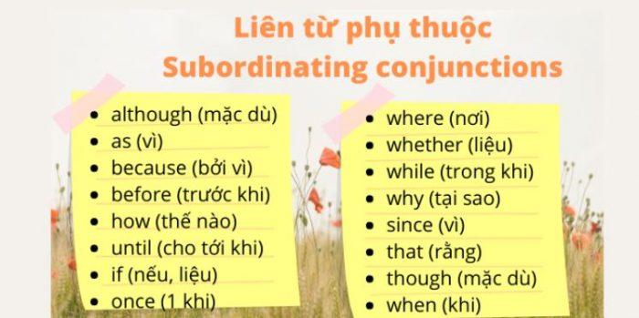 Liên từ phụ thuộc (Subordinating Conjunctions)