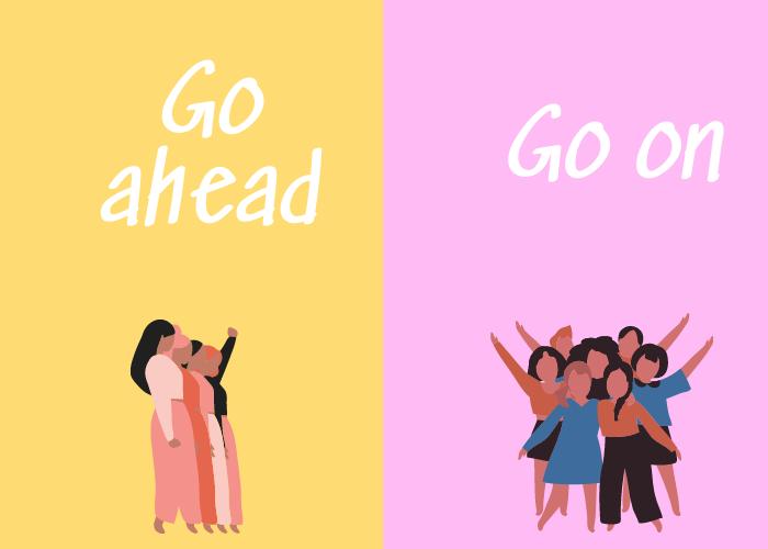 Phân biệt cách dùng go ahead và go on