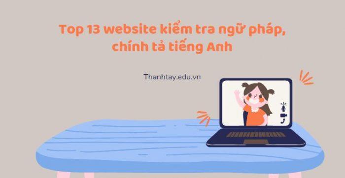 Top 13 website kiểm tra ngữ pháp, chính tả tiếng Anh