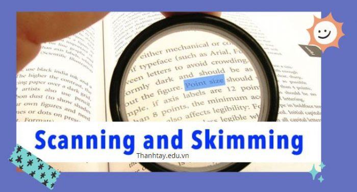Các kỹ thuật cần thiết khi sử dụng kỹ năng Skimming và Scanning
